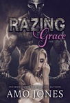Amo Jones: Razing Grace – Part One