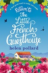 Helen Pollard: Return to the Little French Guesthouse