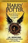 J. K. Rowling – John Tiffany – Jack Thorne: Harry Potter és az elátkozott gyermek