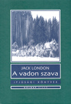 Jack London: A vadon szava