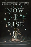 Kiersten White: Now I Rise
