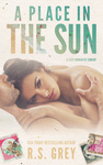 R. S. Grey: A Place in the Sun