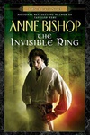 Anne Bishop: The Invisible Ring