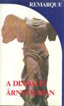 Erich Maria Remarque: A Diadalív árnyékában