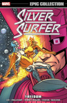 Stan Lee – Steve Englehart – John Byrne: Silver Surfer Epic Collection 3. – Freedom