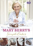 Mary Berry: Simple Cakes