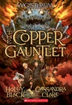 Holly Black – Cassandra Clare: The Copper Gauntlet