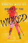 Danielle Paige: Order of the Wicked