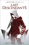 Matthew J. Kirby: Last Descendants