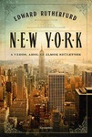 Edward Rutherfurd: New York
