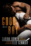 Elle Kennedy – Sarina Bowen: Good Boy
