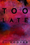 Colleen Hoover: Too Late