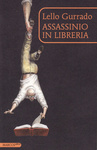Lello Gurrado: Assassinio in libreria