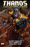 Jim Starlin – Rob Williams: Thanos: A God Up There Listening