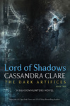 Cassandra Clare: Lord of Shadows