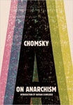 Noam Chomsky: On Anarchism