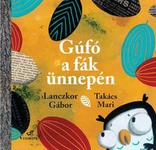 Lanczkor Gábor: Gúfó a fák ünnepén