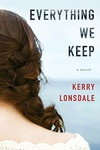 Kerry Lonsdale: Everything We Keep