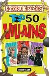 Terry Deary: Top 50 Villains