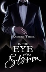 Robert Thier: In the Eye of the Storm