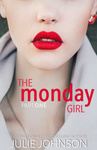 Julie Johnson: The Monday Girl