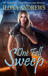 Ilona Andrews: One Fell Sweep