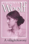 Virginia Woolf: A világítótorony