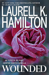 Laurell K. Hamilton: Wounded