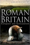 Joan P. Alcock: A Brief History of Roman Britain