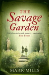 Mark Mills: The Savage Garden