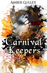 Amber Gulley: The Carnival Keepers