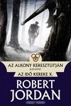 Robert Jordan: Az alkony keresztútján I-II.