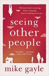 Mike Gayle: Seeing Other People