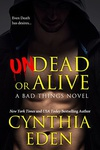 Cynthia Eden: Undead Or Alive