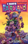 Skottie Young: I Hate Fairyland 2. – Fluff My Life