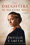 Phyllis T. Smith: The Daughters of Palatine Hill