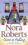 Nora Roberts: Snow is Falling