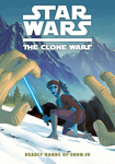 Jeremy Barlow: Star Wars: The Clone Wars – Deadly Hands of Shon-Ju