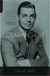 David Bret: Clark Gable