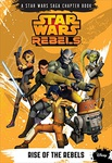 Michael Kogge: Star Wars Rebels: Rise of the Rebels