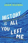 Adam Silvera: History Is All You Left Me
