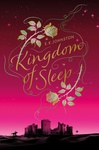 E. K. Johnston: Kingdom of Sleep