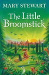 Mary Stewart: The Little Broomstick