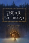 Katherine Arden: The Bear and the Nightingale