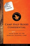 Rick Riordan: Camp-Half Blood Confidential
