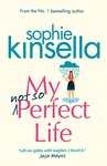 Sophie Kinsella: My Not So Perfect Life