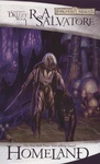 R. A. Salvatore: Homeland