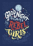 Elena Favilli – Francesca Cavallo: Good Night Stories for Rebel Girls