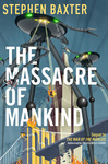 Stephen Baxter: The Massacre of Mankind