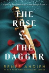 Renée Ahdieh: The Rose & the Dagger